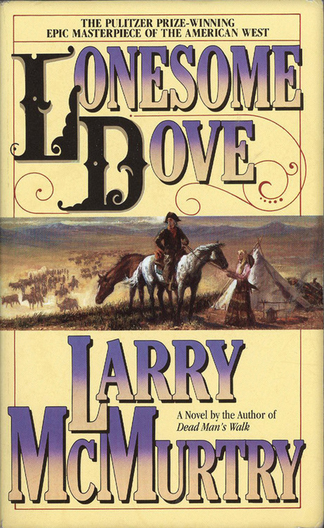 Lonesome Dove, by Larry McMurtry, comfort reading