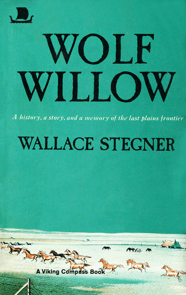 Wolf Willow, by Wallace Stegner, comfort reading