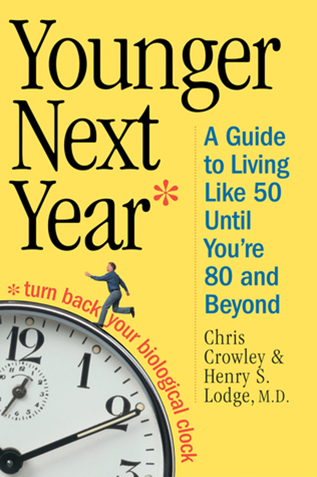 Younger Next Year, by Chris Crowley and Henry S. Lodge, comfort reading