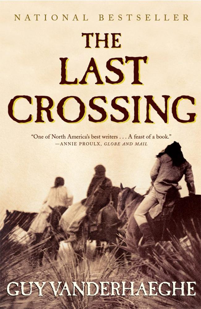 The Last Crossing, by Guy Vanderhaeghe book cover