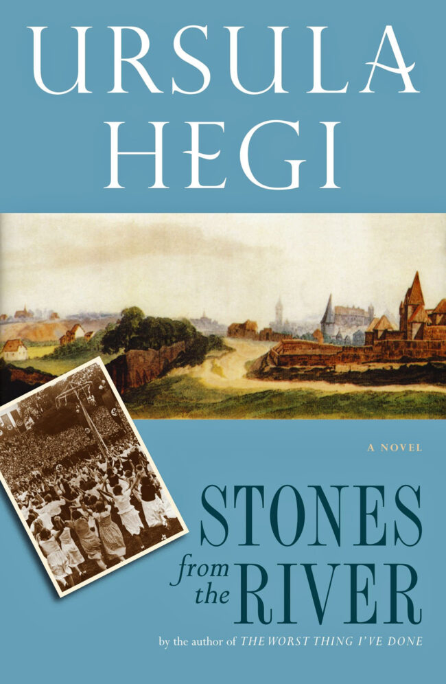 Stones From the River, by Ursula Hegi, book cover