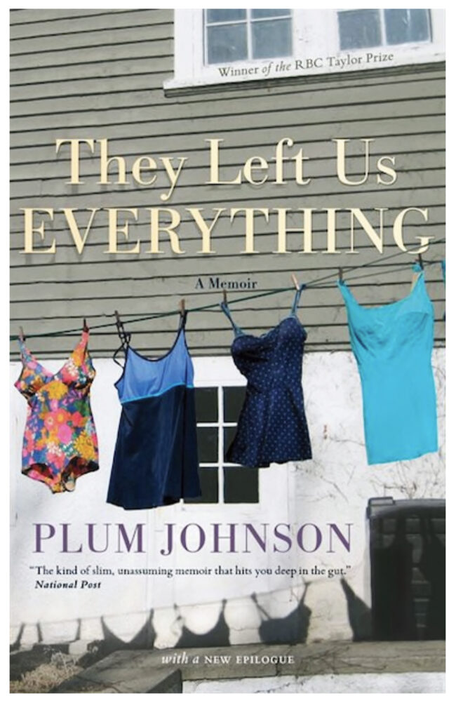 They Left Us Everything, by Plum Johnson, book cover