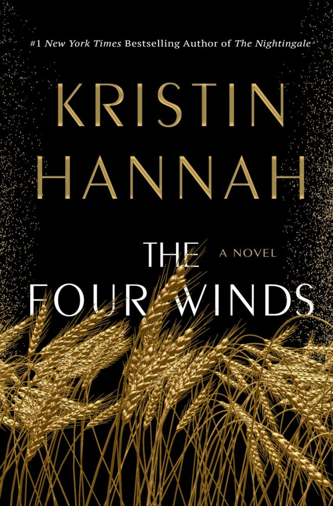 The Four Winds, by Kristin Hannah